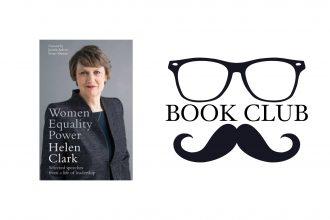 Women, Equality, Power - Helen Clark book review